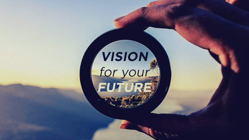 Vision For Your Future