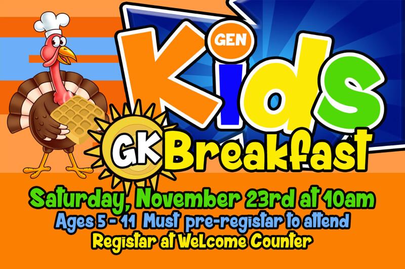 GK BREAKFAST (for kids)
